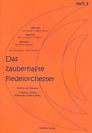 - Das zauberhafte Fiedelorchester Band 3 :