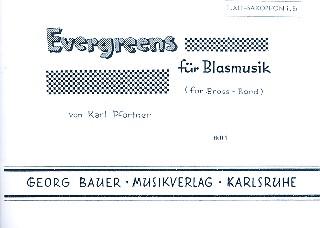 Evergreens Band 1: für Blasorchster