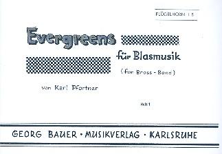 Evergreens Band 1: für Blasorchster Flügelhorn 1