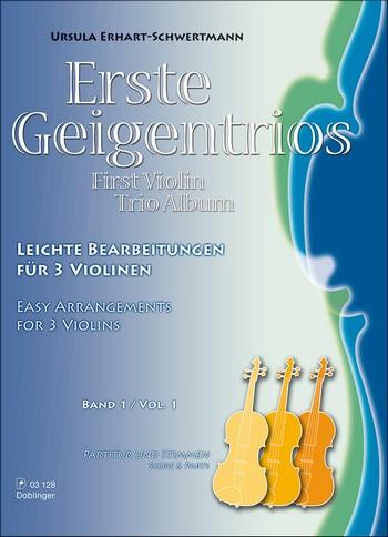 - Erste Geigentrios Band 1 : für 3 Violinen