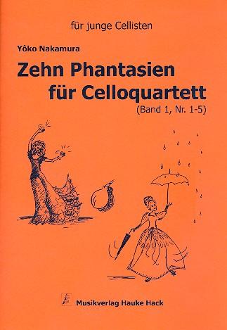 10 Fantasien Band 1 (Nr.1-5): für 4 Violoncelli