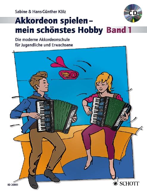 Akkordeon spielen mein schönstes Hobby Band 1 (+CD):
