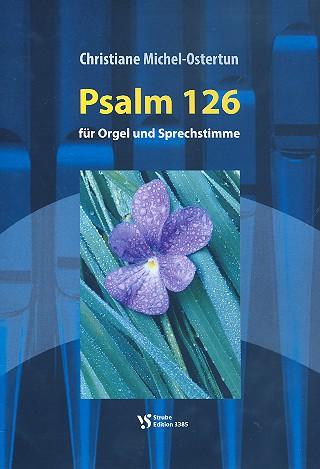 Michel-Ostertun, Christiane - Psalm 126 : für Orgel und