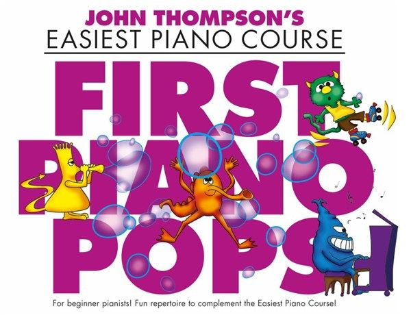 - First Piano Pops : for easy piano