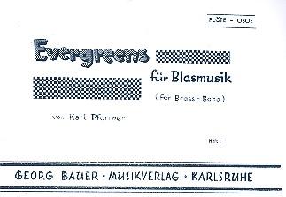Evergreens Band 1: für Blasmusik Flöte /Oboe