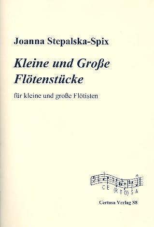 Kleine und große Flötenstücke: für 1-X Flöten (Ensemble)