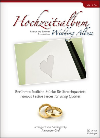Hochzeitsalbum Band 1: für Streichquartett Partitur und Stimmen