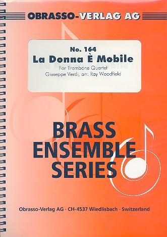 La donna è mobile: for 4 trombones score and parts
