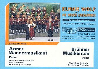 Armer Wandermusikant und Brünner Musikanten: für Blasorchester