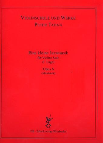 Eine kleine Jazzmusik opus.6: für Violine