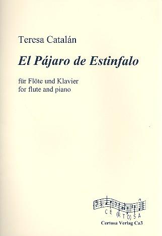El pájaro de Estinfalo: für Flöte und Klavier