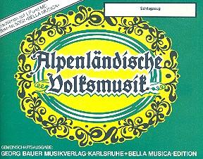 Alpenländische Volksmusik: für Blasorchester Schlagzeug