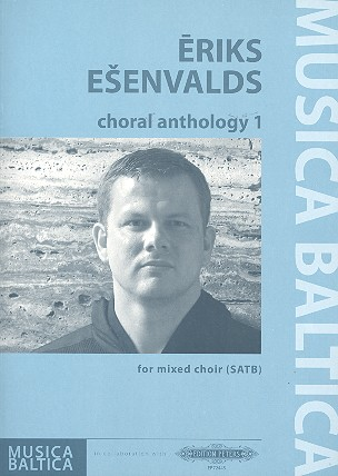 Esenvalds, Eriks - Choral Anthology vol.1 : for mixed chorus