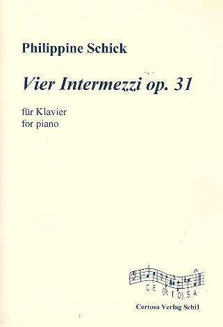 4 Intermezzi opus.31: für Klavier