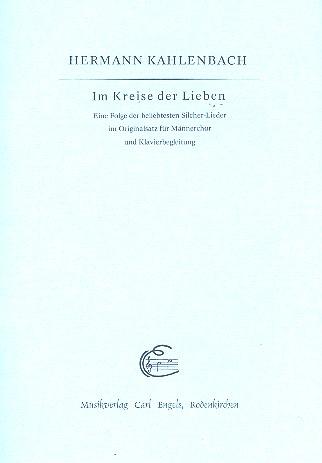 Im Kreise der Lieben: für Männerchor und Klavier