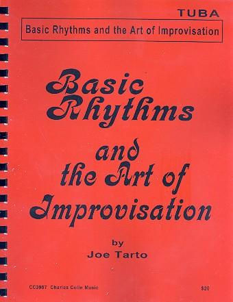 Basic Rhythms and the Art of Improvisation: for tuba