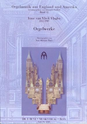 Vleck Flagler, Isaac van - Orgelwerke