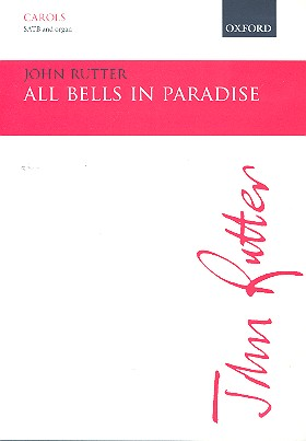 All Bells in Paradise: for mixed chorus and organ