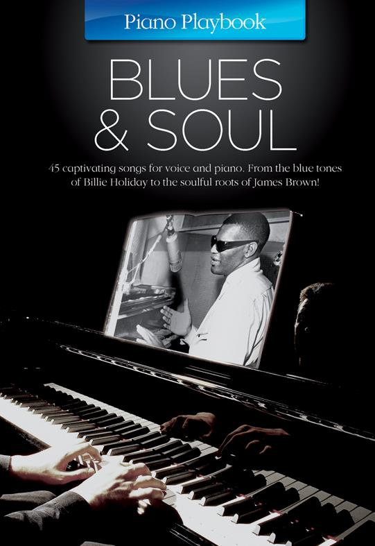 Piano Playbook: Blues and Soul songbook piano/vocal/guitar