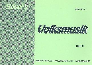 Bauers Volksmusik Band 3: für Blasorchester
