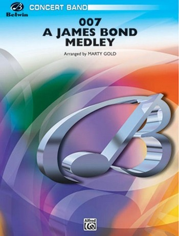007 - A James Bond Medley: for concert band