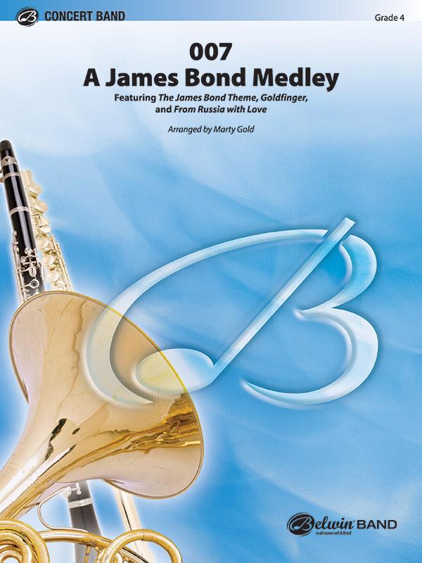 007 -  A James Bond Medley: for concert band
