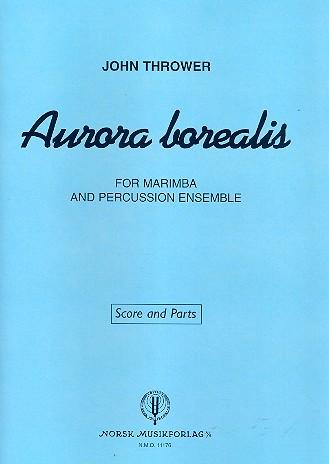 Aurora borealis: for marimba and percussion ensemble