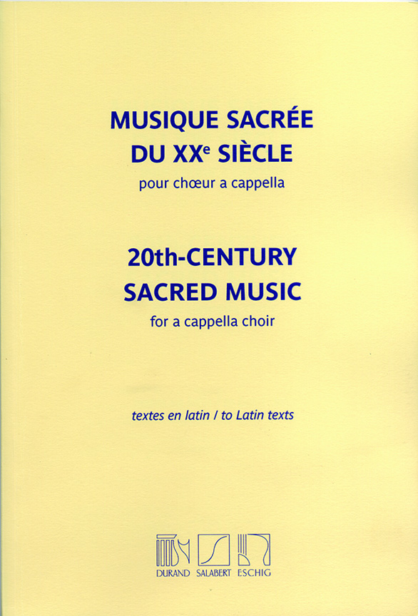 20th Century sacred Music: for mixed chorus a cappella