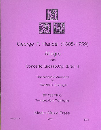 Allegro from Concerto Grosso opus.3,4: for trumpet, horn and trombone
