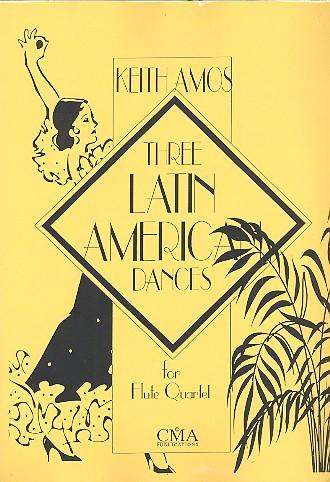 3 latin american Dances: for 4 flutes