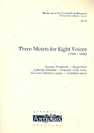 3 Motets for 8 Voices: for female chorus and Bc