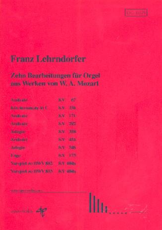 10 Bearbeitungen aus Werken von Mozart: für Orgel