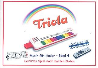 Liederbuch Band 4 - deutsche Kinderlieder: für Triola (Richter-Mundharmonika)