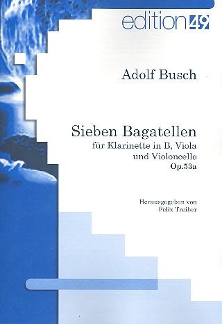 7 Bagatellen opus.35a: für Klarinette, Viola und Violoncello