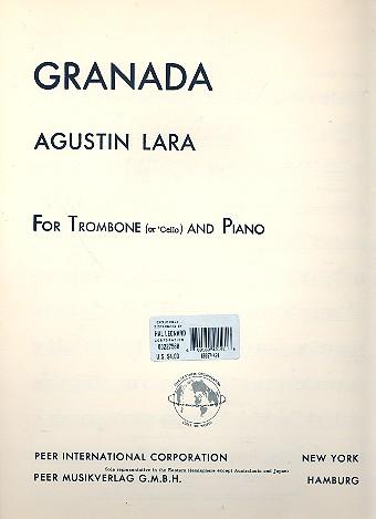 Granada: for trombone (cello) and piano