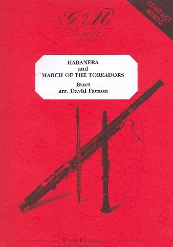 Habanera und March of the Toreadors: für 3-4 Holzbläser (Ensemble)