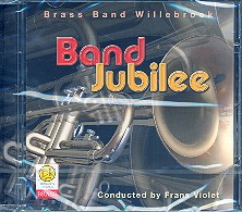 Band Jubilee: CD Brass Band Willebroek