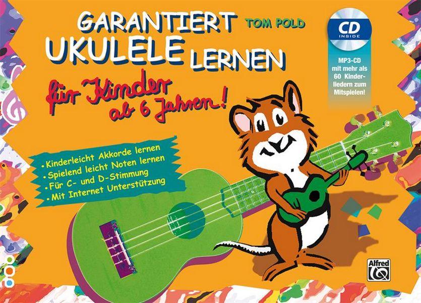 Garantiert Ukulele lernen für Kinder (+CD):