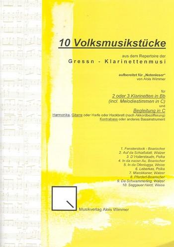 10 Volksmusikstücke der Gressn Klarinettenmusi: für 2-3 Klarinetten und Begleitung in C