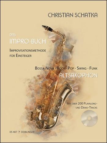 Das Impro-Buch (+CD): für Altsaxophon