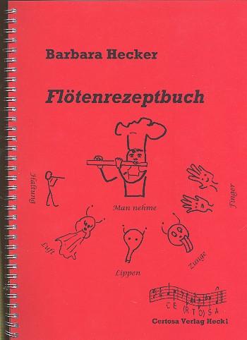 Flötenrezeptbuch: für Flöte