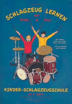 Schlagzeug lernen mit Frida und Paul (+CD)