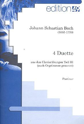 4 Duette aus den Clavierübungen Teil 3: für Flöte (Oboe/Violine) und Fagott (Violoncello)