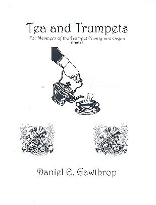 Tea and Trumpets: for trumpet and organ