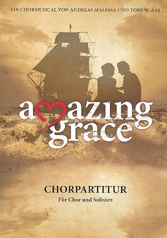 Amazing Grace: für Soli, gem Chor und Instrumente