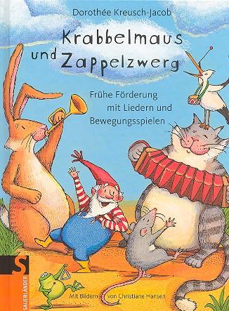 Kreusch-Jacob, Dorothée - Krabbelmaus und Zappelzwerg :