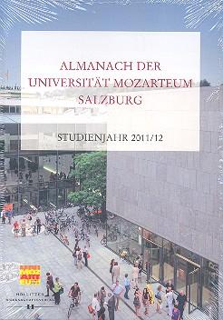 Almanach der Universität Mozarteum Salzburg: Studienjahr 2011/2012