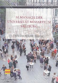 Almanach der Universität Mozarteum Salzburg: Studienjahr 2012/2013