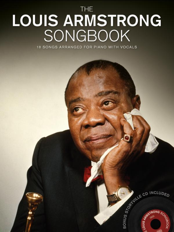 - The  Louis Armstrong Songbook (+CD)