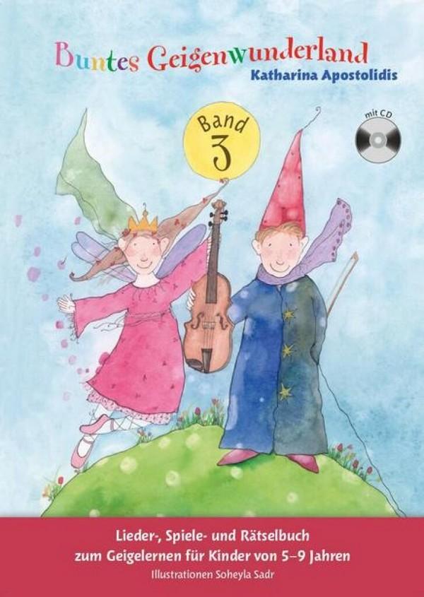 Buntes Geigenwunderland Band 3 (+CD): für Violine